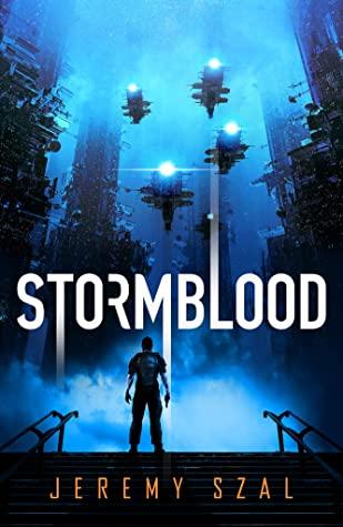 Stormblood by Jeremy Szal cover