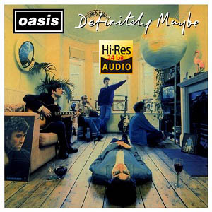 Oasis – Definitely Maybe (Remastered Deluxe Edition) (1994)