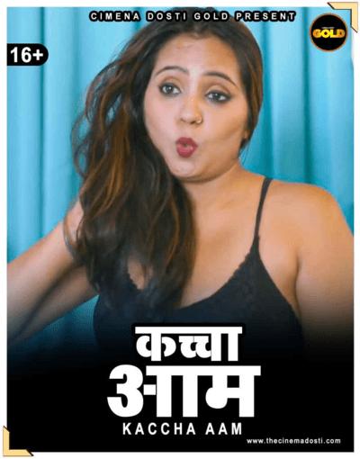 Kachcha-Aam-2021-CinemaDosti-Originals-Hindi-Short-Film-720p-HDRip-150MB-Download