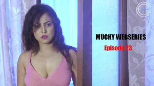 18+Mucky 2020 S01E23 Hindi Flizmovies Web Series 720p HDRip 200MB Watch Online