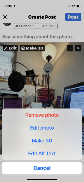 Same image as above is darkened with a menu above with the options Remove photo, Edit photo, Make 3D, Edit alt text and Cancel