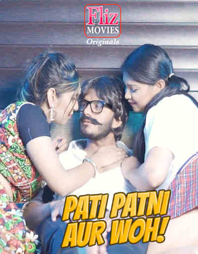 Pati-Patni-Aur-Woh-2020-S01-E01-Hindi-Flizmovies-Web-Series-720p-HDRip-200-MB-Download