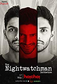 The Nightwatchman (2019) Hoichoi Originals Bengali Web Series 720p