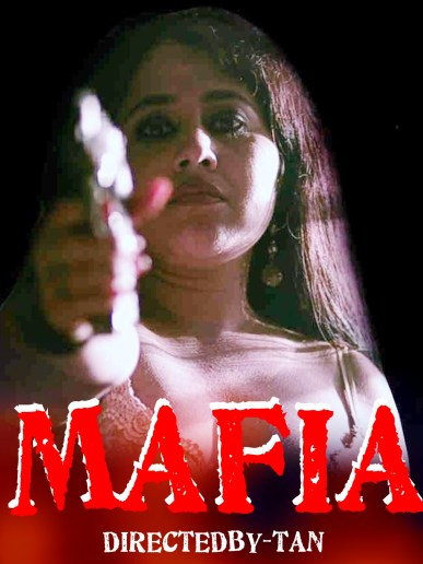 18+Mafia 2020 Nuefliks Hindi Short Film 720p HDRip 450MB Watch Online