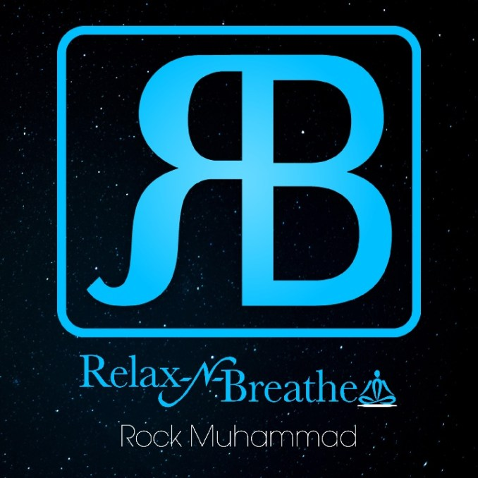 Rock Muhammad – Relax and Breathe Mp3 Download