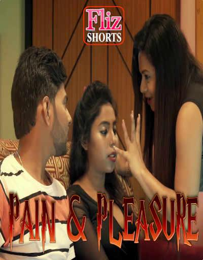 Pain-And-Pleasure-2020-Fliz-Hindi-Short-Film-720p-HDRip-470-MB-Download