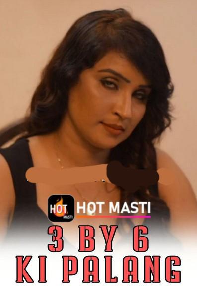 18+3 By 6 Ki Palang 2020 S01E01 Hindi Hotmasti Web Series 720p UNRATED HDRip 170MB Watch Online