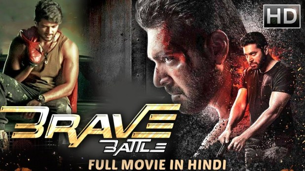 Brave Battle 2019 Hindi Dubbed Movie 720p