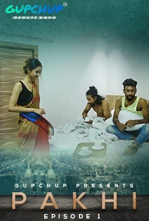 18+ Pakhi 2021 S01 Hindi Complete Gupchup Originals 720p HDRip 700MB Download