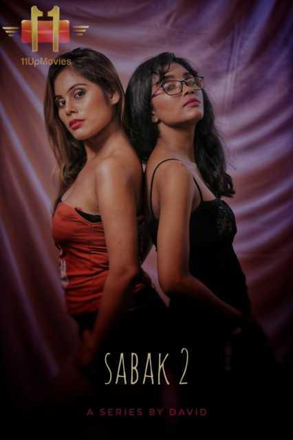 18+Sabak 2 (2020) S02E02 Hindi 11UPMovies Web Series 720p HDRip 170MB Download
