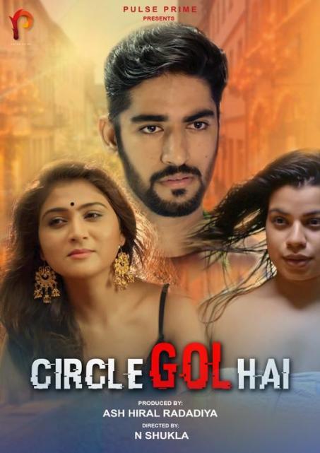 18+ Circle Gol Hai 2020 PulsePrime Hindi Short Film 720p HDRip 130MB Watch Online