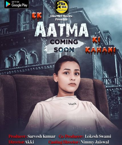 18+ Ek Aatma Ki Kahani 2020 S01E02 FlixSKSMovies Original Hindi Web Series 720p HDRip 200MB Watch Online