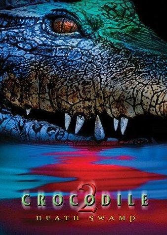 Crocodile 2 Death Swamp 2002 Hindi Dual Audio 720p HDRip ESubs 1.2GB