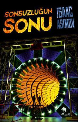 Sonsuzluğun Sonu , Isaac Asimov - Fiyatı & Satın Al   idefix
