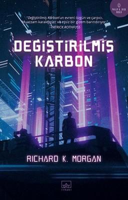 Değiştirilmiş Karbon , Richard K. Morgan - Fiyatı & Satın Al   idefix