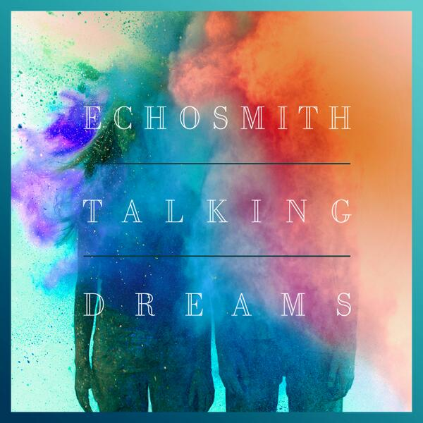 Tell Her You Love Her Echosmith