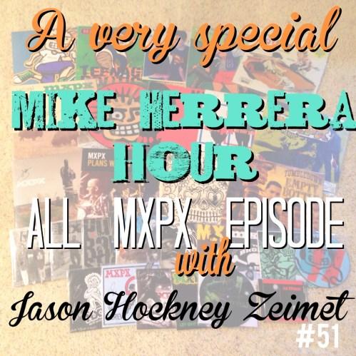 Mike Herrera Hour with Jason Hockney Zeimet