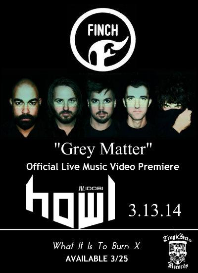 Finch Grey Matter Video Premiere