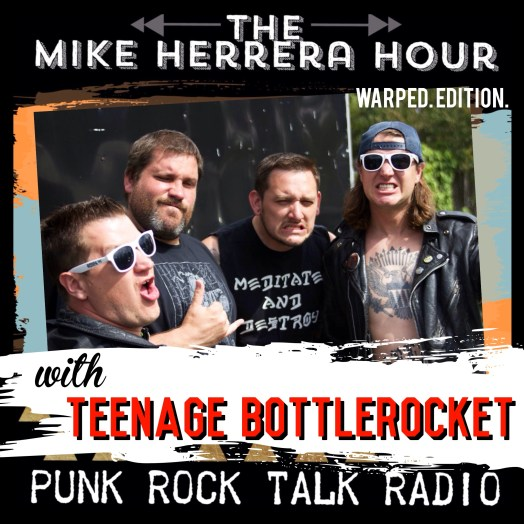 Mike Herrera Hour with Teenage Bottlerocket