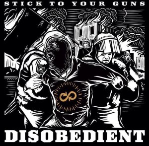 stick to your guns disobedient