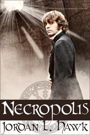 Necropolis by Jordan L. Hawk
