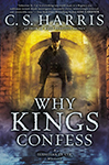 Why Kings Confess (Sebastian St. Cyr #9) by C.S. Harris