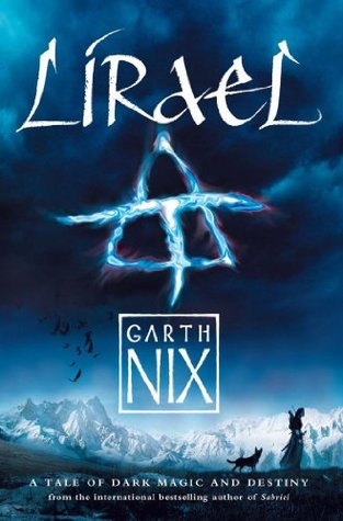 Lirael (Old Kingdom #2) by Garth Nix