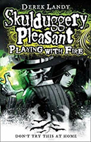 Playing with Fire (Skulduggery Pleasant #2) by Derek Landy