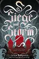 Siege and Storm (The Grisha #2) by Leigh Bardugo