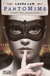 Pantomime (Pantomime #1) by Laura Lam