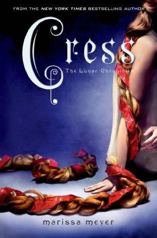 Cress (Lunar Chronicles #3) by Marissa Meyer