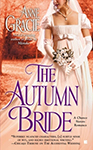 The Autumn Bride (Chance Sisters #1) by Anne Gracie