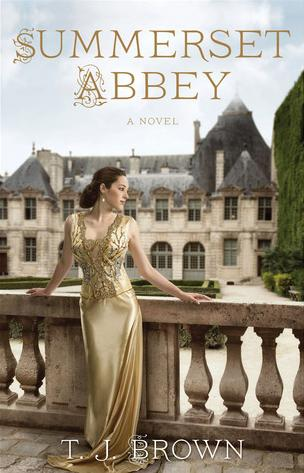 Summerset Abbey (Summerset Abbey #1) by T.J. Brown