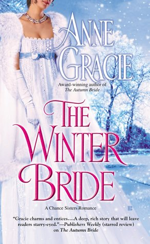 The Winter Bride (Chance Sisters #2) by Anne Gracie