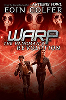 The Hangman's Revolution (W.A.R.P. #2) by Eoin Colfer