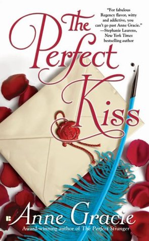 The Perfect Kiss (The Merridew Sisters #4) by Anne Gracie