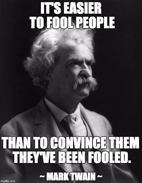 Mark Twain Thought Imgflip