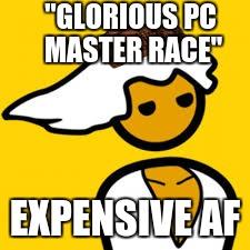 Pc Master Race Imgflip