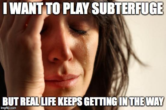 Subterfuge Forums View Topic Subterfuge Memes