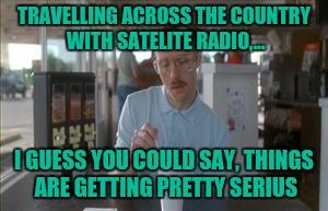 Sirius Satellite Memes Gifs Imgflip