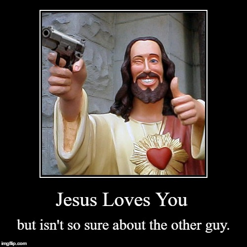 Pax On Both Houses Jesus Loves You But