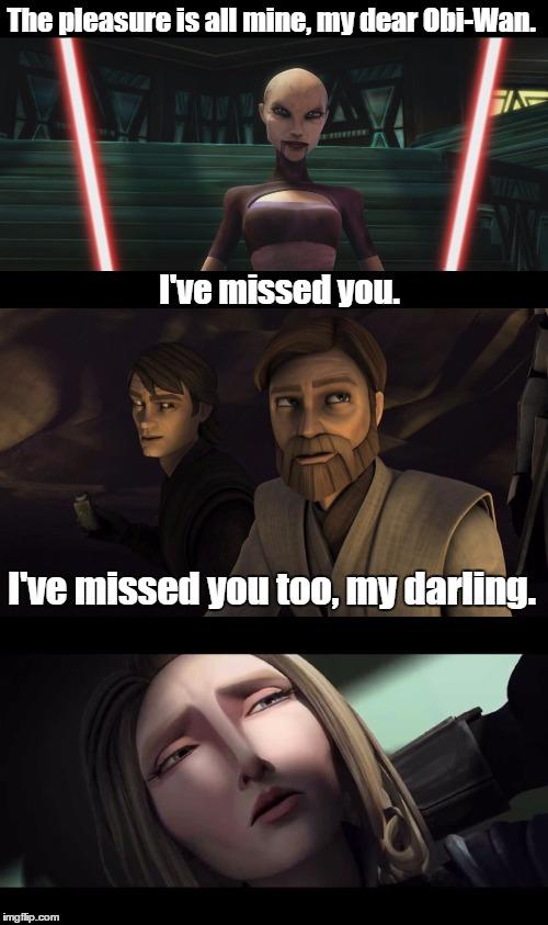 Obi Wan Really Loved Ventress Imgflip
