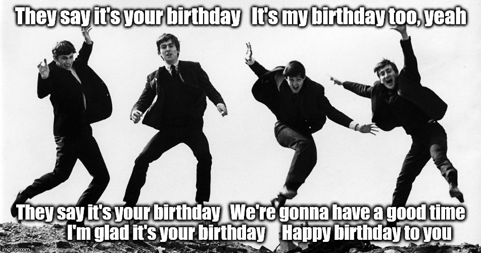 Beatles Birthday Imgflip