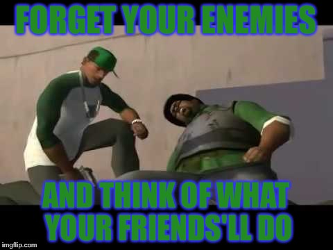 When You Decide To Replay Gta San Andreas Ah Shit Here We Go Again