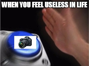 If You Ever Feel Useless By Xoid Meme Center
