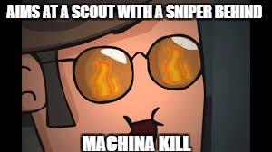 Machina Kills Imgflip