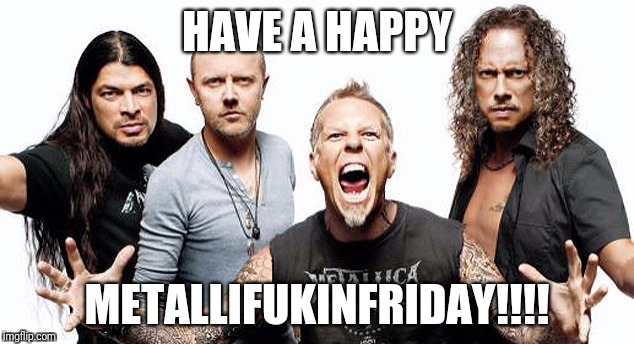 Image Tagged In Metallica Imgflip