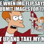 Shut Up And Take My Money Fry Meme Generator Imgflip