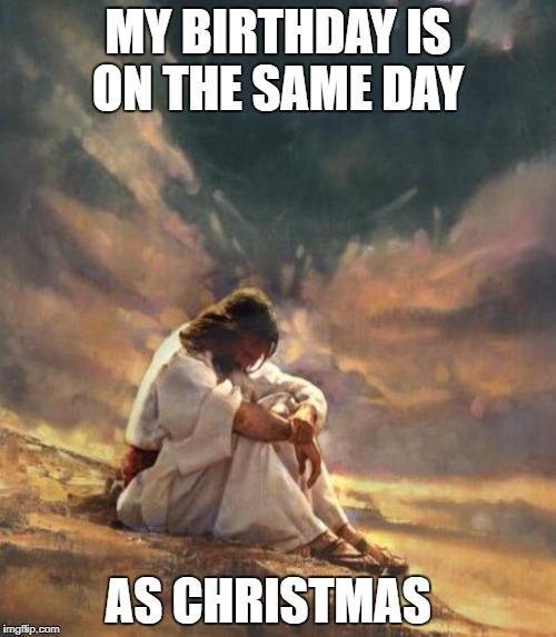 Image Tagged In Memes Christmas Jesus Birthday Imgflip