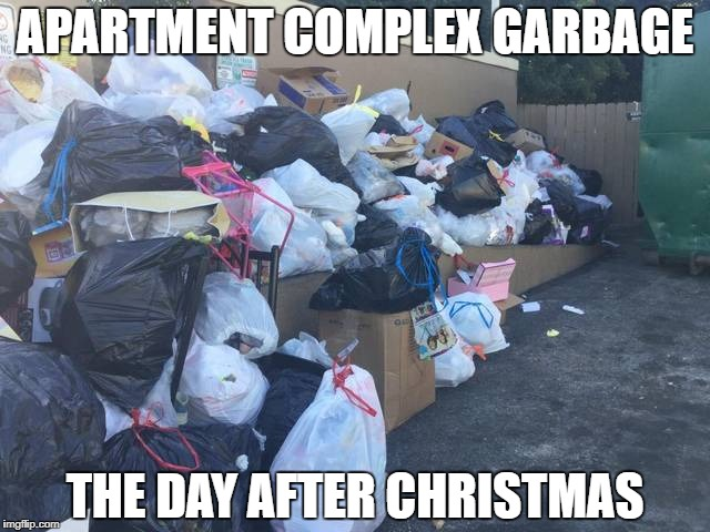 Apartment Christmas Trash Imgflip